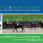 Learn to play polo.